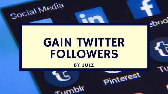 How To Gain Twitter Followers Organically